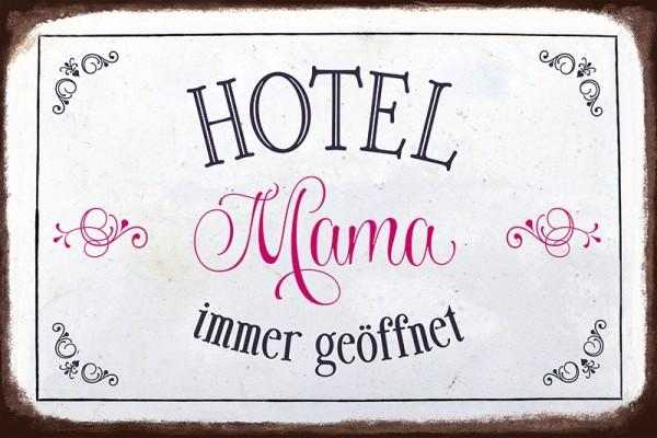 """Blechschild """"Hotel Mama"""""""
